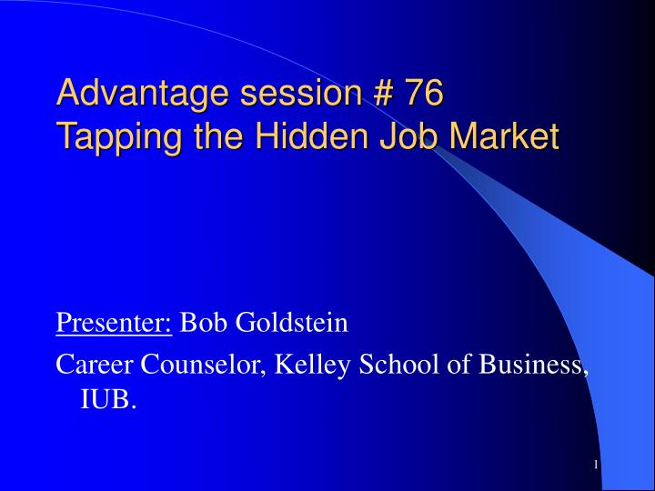 advantage session 76 tapping the hidden job market n.