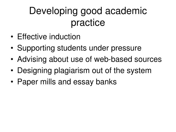 Developing good academic practice