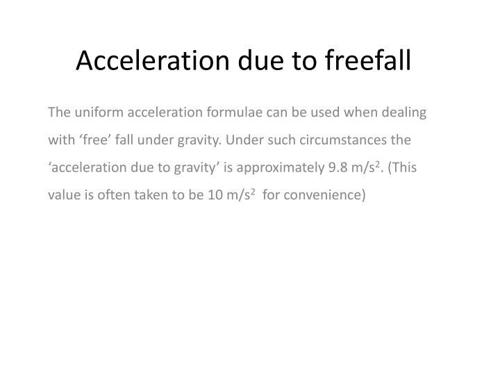 acceleration due to freefall n.