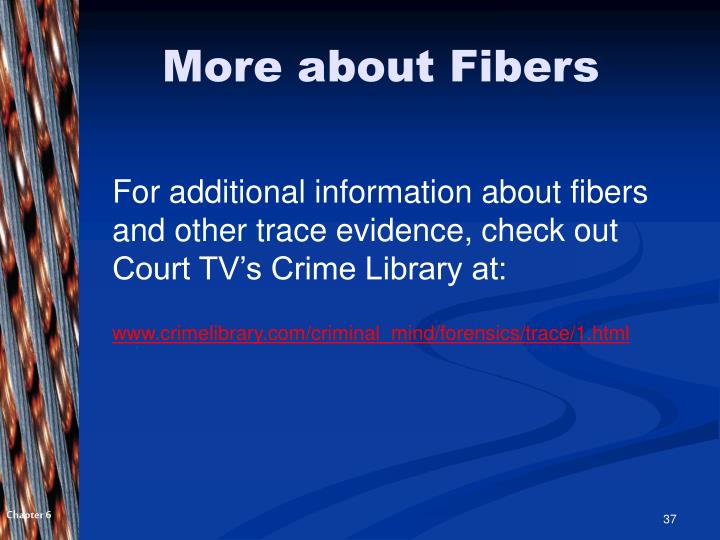 More about Fibers