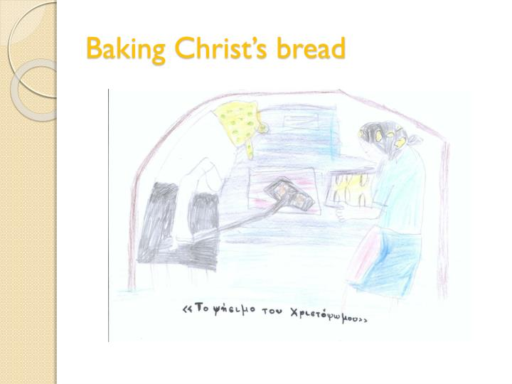 Baking Christ's bread