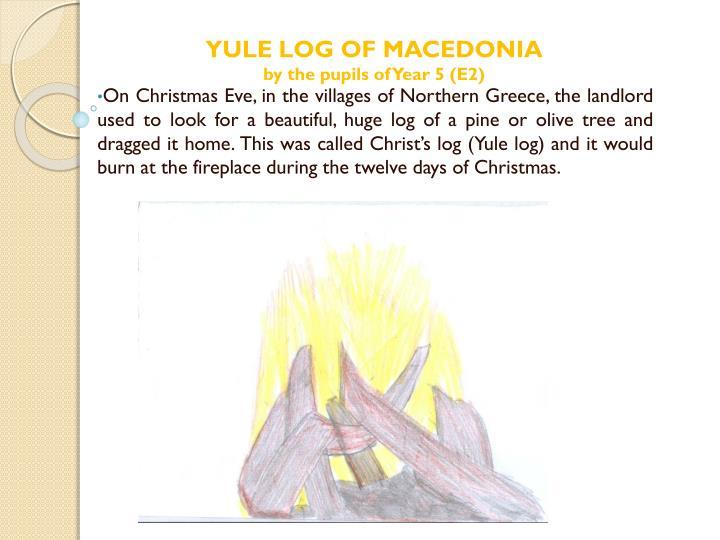 YULE LOG OF MACEDONIA