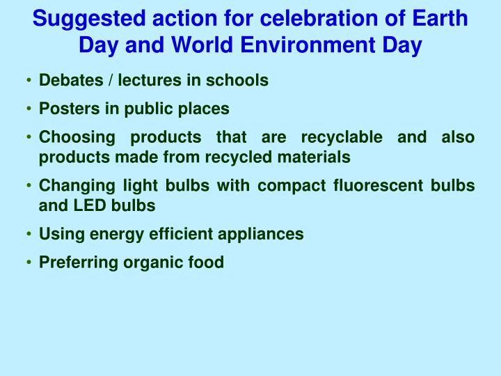 Suggested action for celebration of Earth Day and World Environment Day