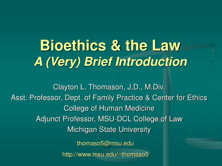 bioethics the law a very brief introduction n.