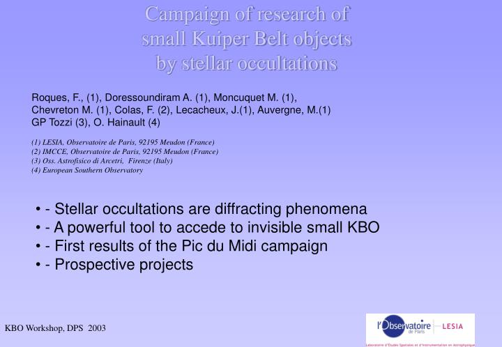 campaign of research of small kuiper belt objects by stellar occultations n.