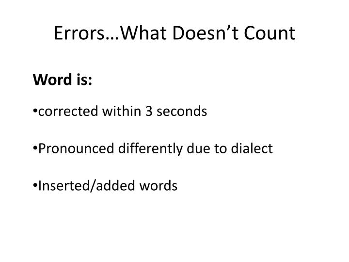 Errors…What Doesn't Count