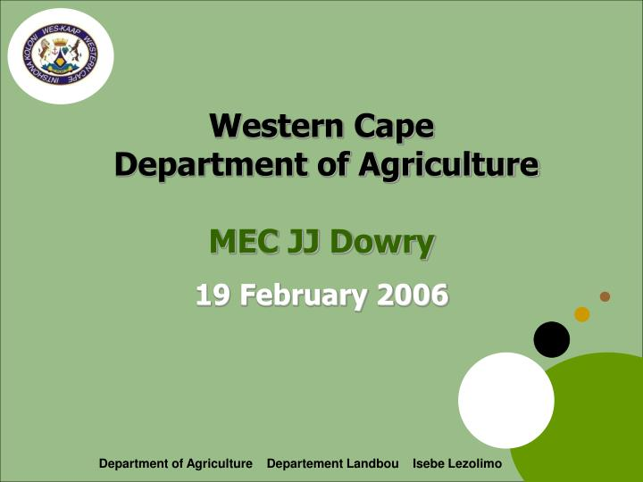 western cape department of agriculture mec jj dowry n.
