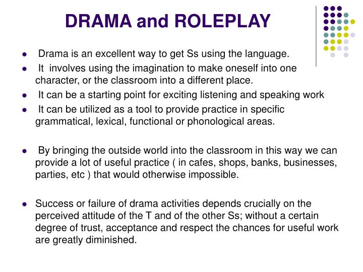 drama and roleplay n.