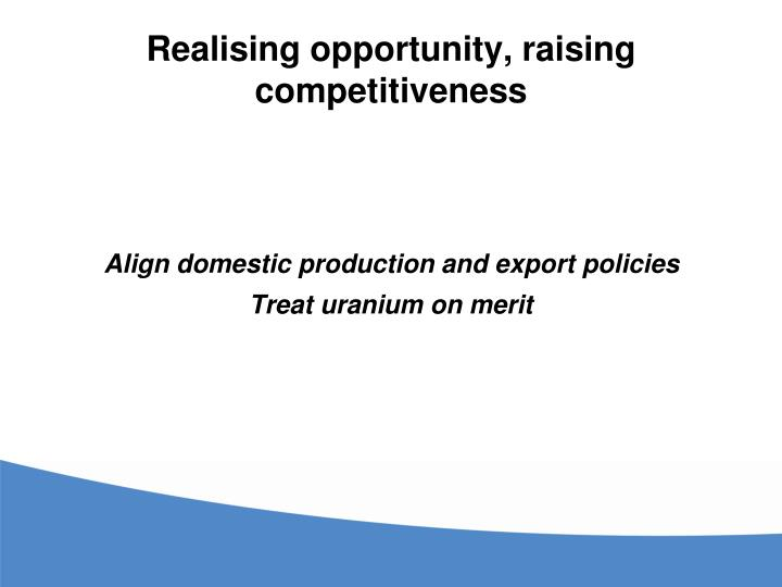 Realising opportunity, raising competitiveness