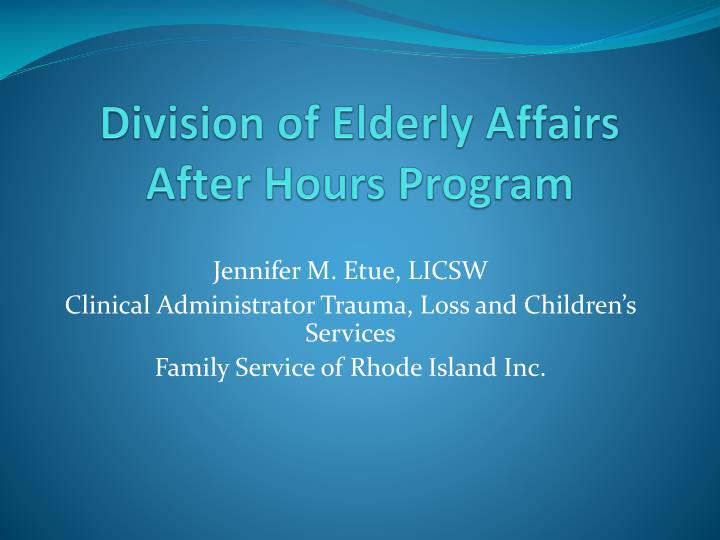 division of elderly affairs after hours program n.
