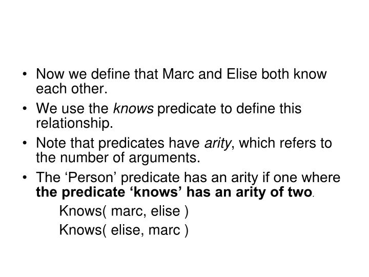 Now we define that Marc and Elise both know each other.