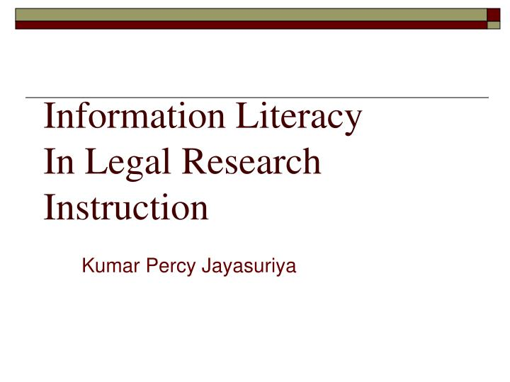 information literacy in legal research instruction n.