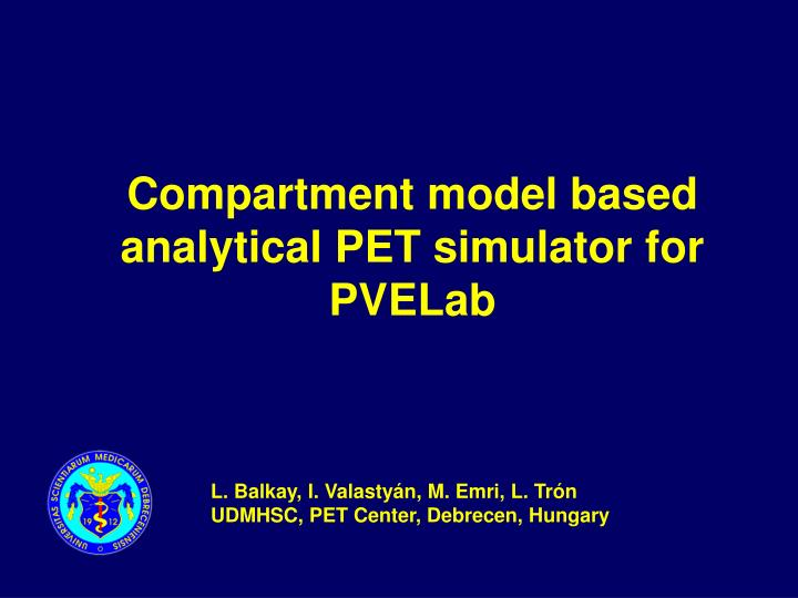compartment model based analytical pet simulator for pvelab n.