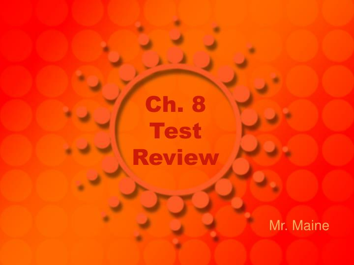 ch 8 test review n.