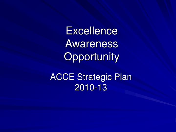 excellence awareness opportunity