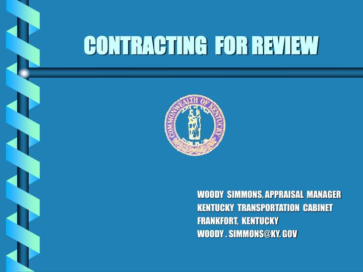 Contracting for review