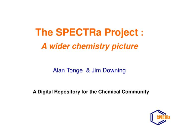The spectra project a wider chemistry picture