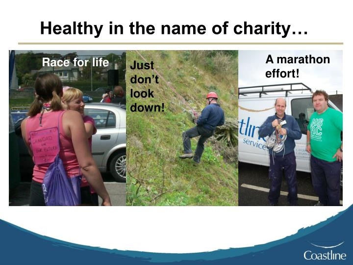 Healthy in the name of charity…