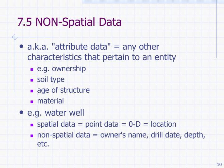 7.5 NON-Spatial Data