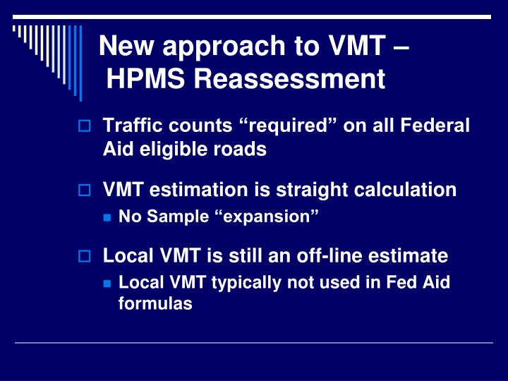 New approach to VMT –