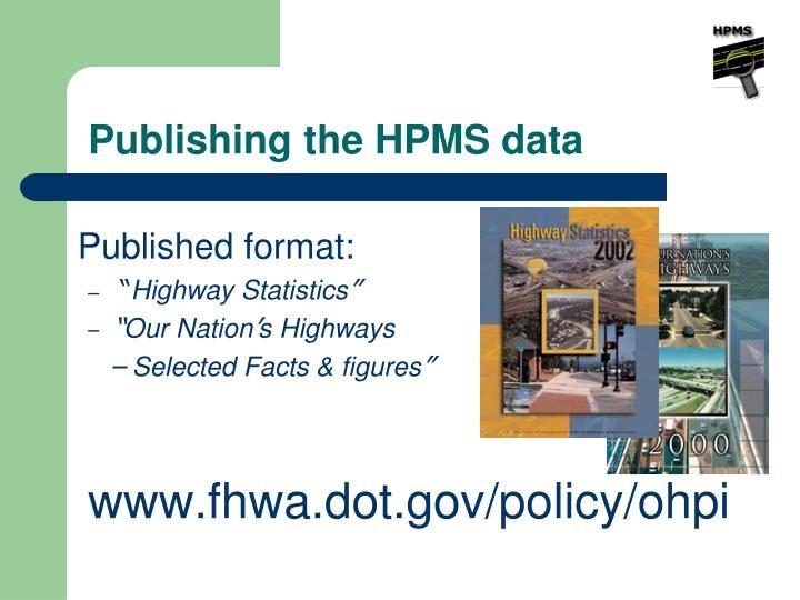 Publishing the HPMS data
