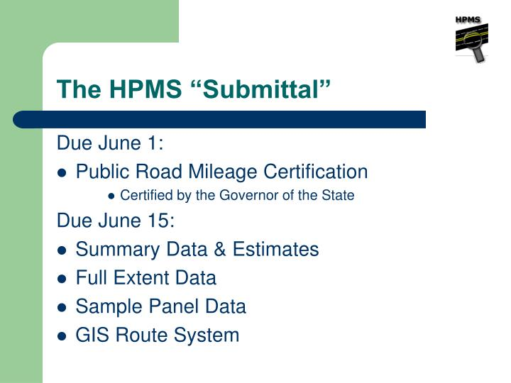 """The HPMS """"Submittal"""""""