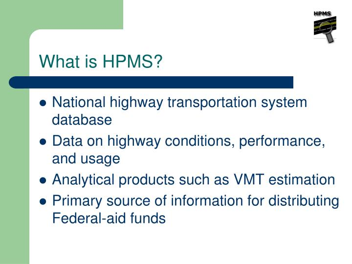 What is hpms