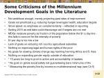 some criticisms of the millennium development goals in the literature