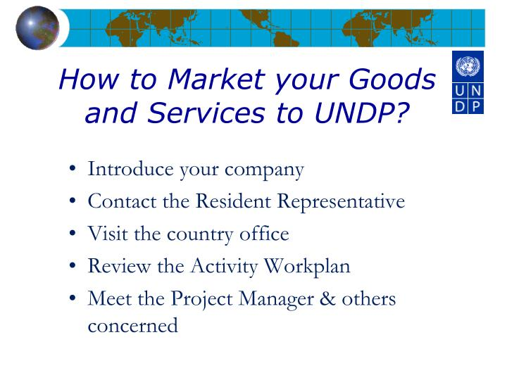 How to Market your Goods and Services to UNDP?