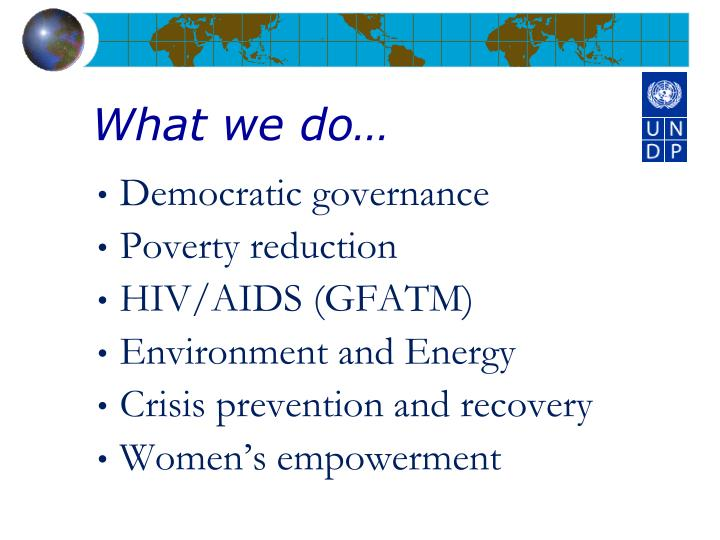 What we do…
