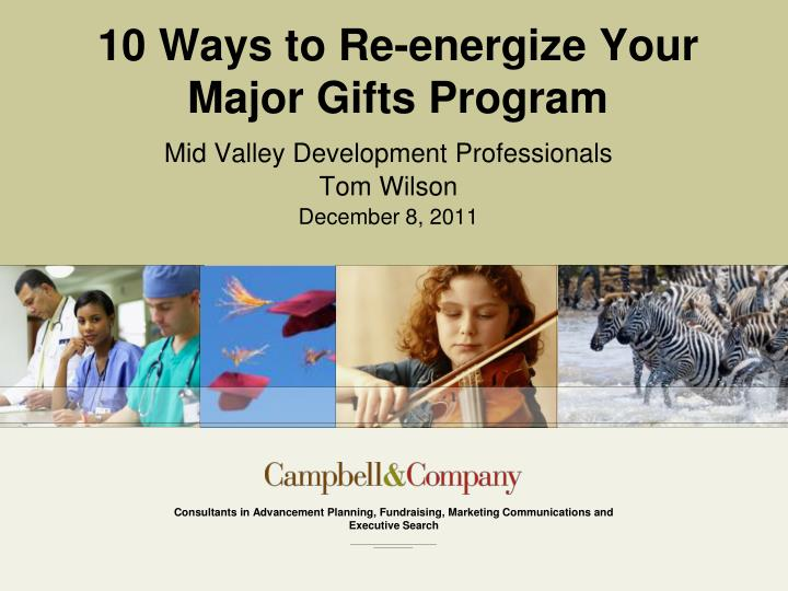 10 ways to re energize your major gifts program n.