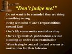 don t judge me1
