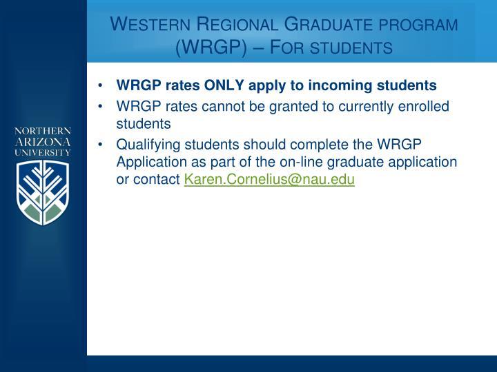 Western Regional Graduate program (WRGP) – For students
