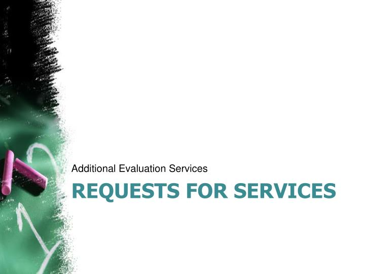 Additional Evaluation Services