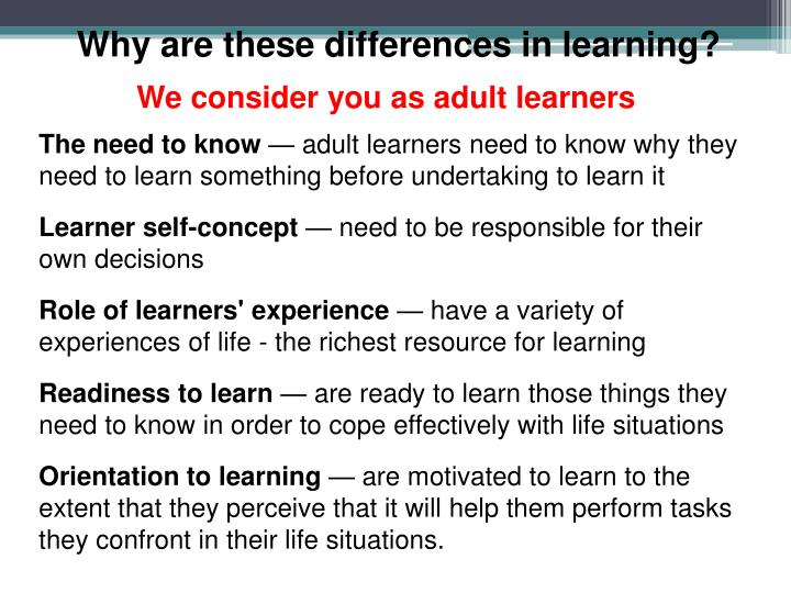 Why are these differences in learning?