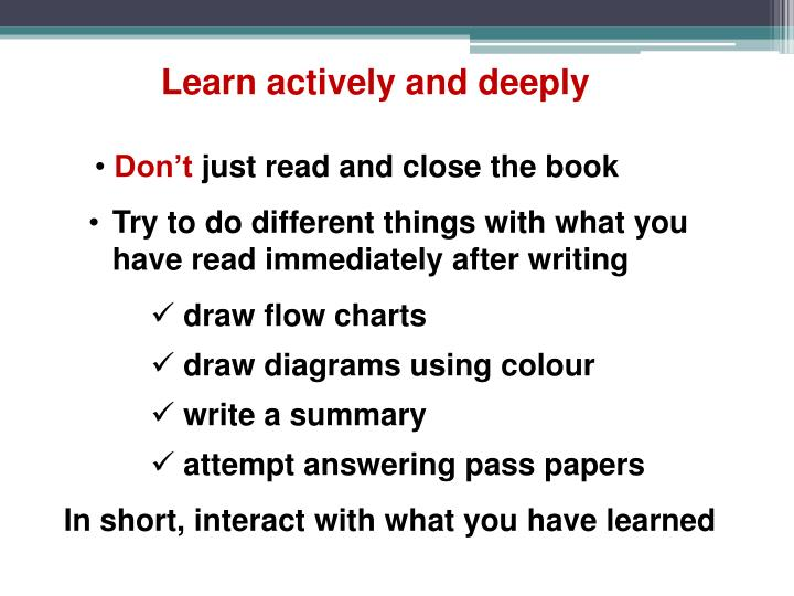 Learn actively and deeply