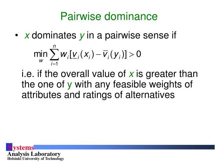 Pairwise dominance