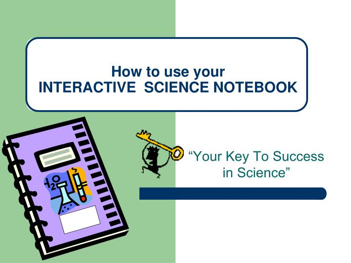 how to use your interactive science notebook n.