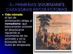 ii primeras sociedades cazadoras recolectoras
