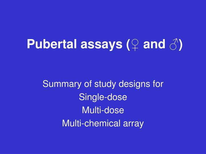 pubertal assays and n.