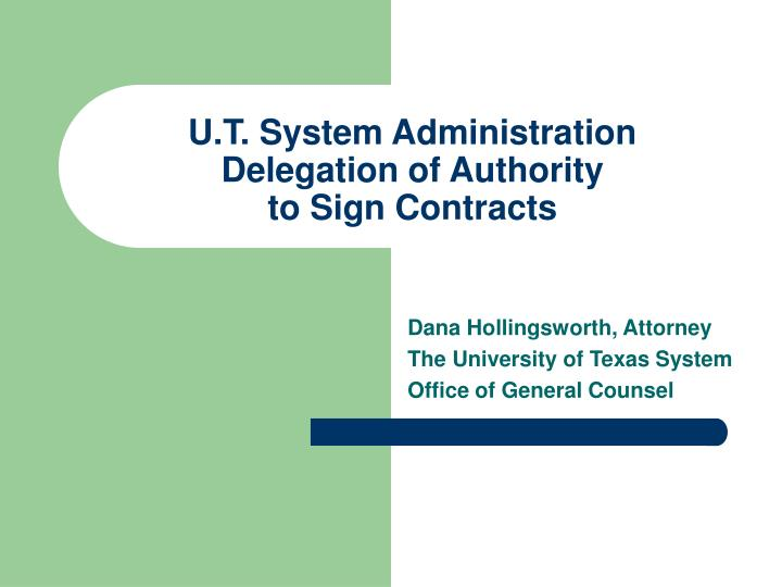 u t system administration delegation of authority to sign contracts n.