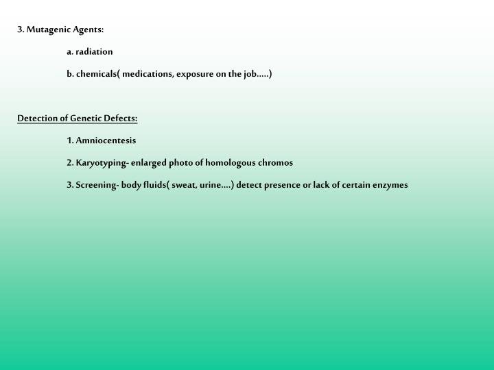 3. Mutagenic Agents: