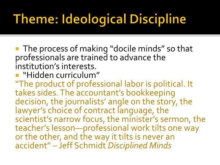 Theme: Ideological Discipline