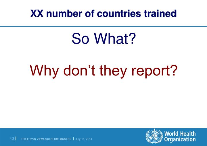 XX number of countries trained