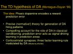 the td hypothesis of da montague dayan 96