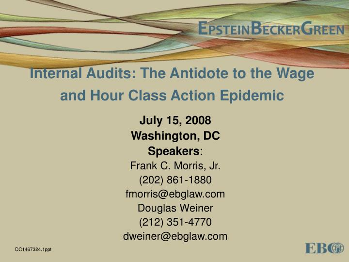 internal audits the antidote to the wage and hour class action epidemic n.