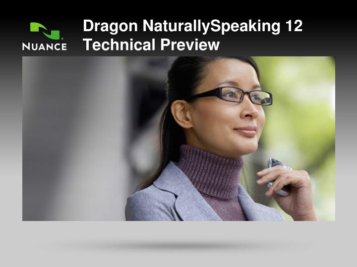 dragon naturallyspeaking 12 technical preview n.