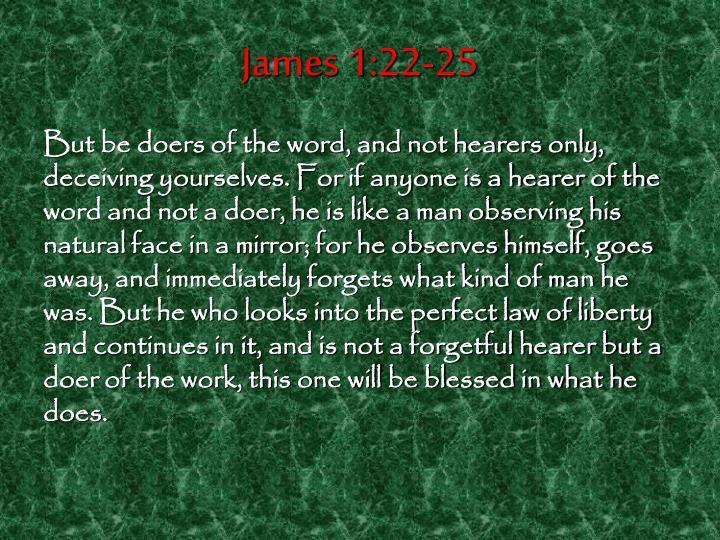 James 1:22-25