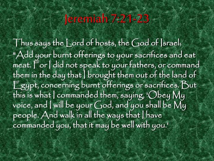 Jeremiah 7:21-23