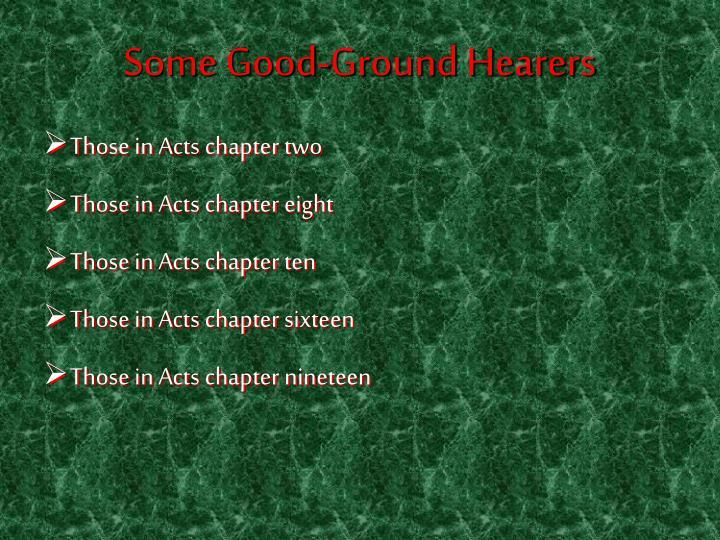 Some Good-Ground Hearers